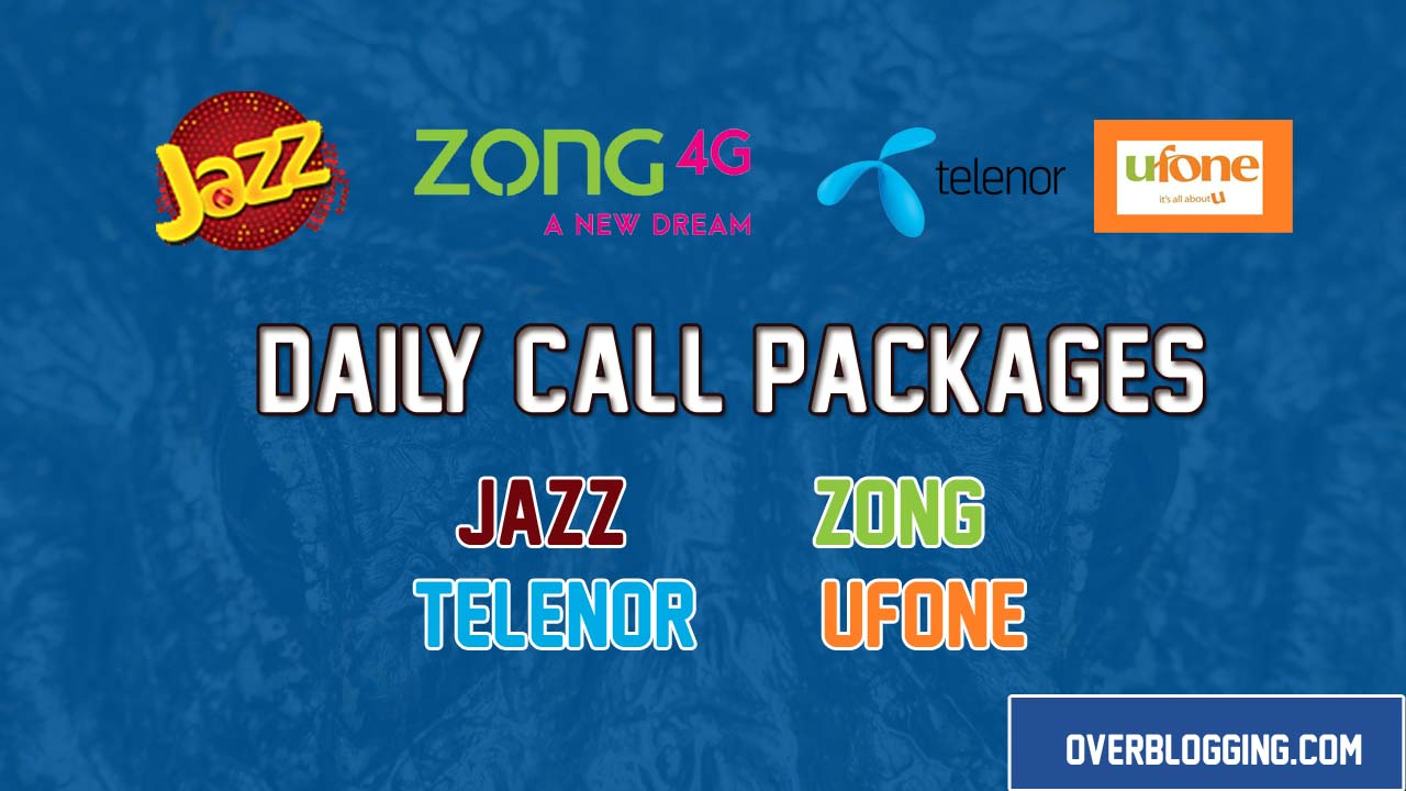 Jazz, Zong, Telenor & Ufone Daily Call Packages
